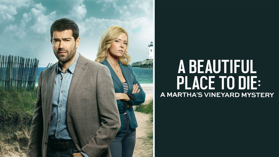 A Beautiful Place to Die: A Martha's Vineyard Mystery (Hallmark Movies & Mysteries)