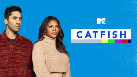 Catfish: The TV Show - MTV
