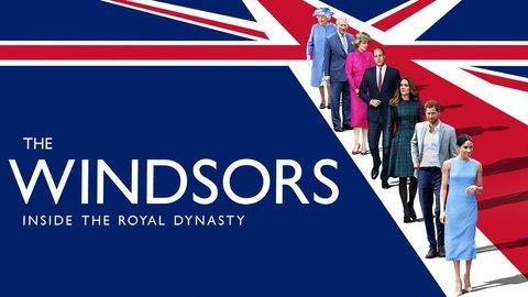 The Windsors: Inside the Royal Dynasty (CNN)