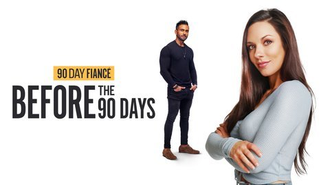 90 Day Fiancé: Before the 90 Days - TLC