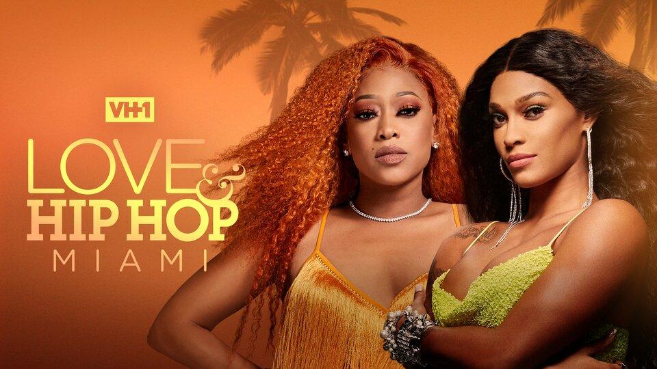 Love & Hip Hop: Miami - VH1