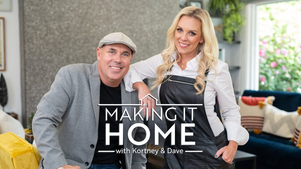 Making It Home with Kortney and Dave (HGTV)