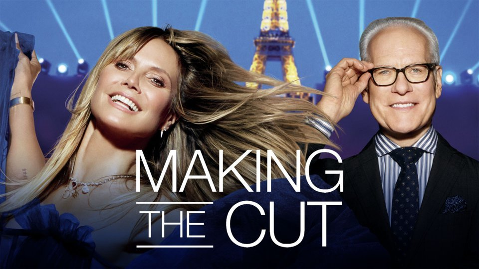 Making the Cut (Amazon Prime Video)