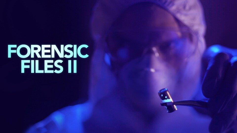 Forensic Files II - HLN
