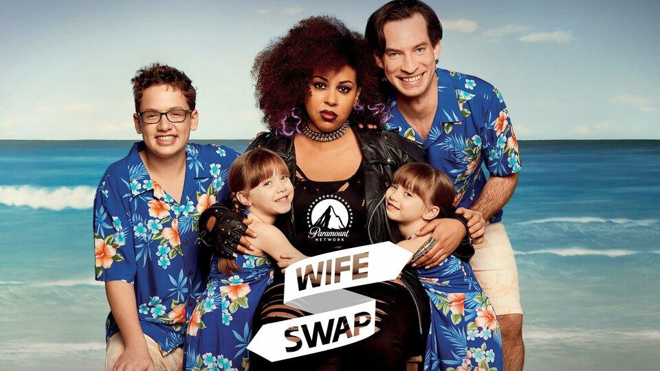 Wife Swap - Paramount Network