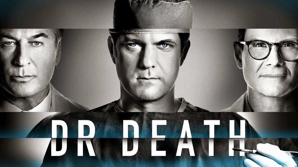 Dr. Death - Peacock