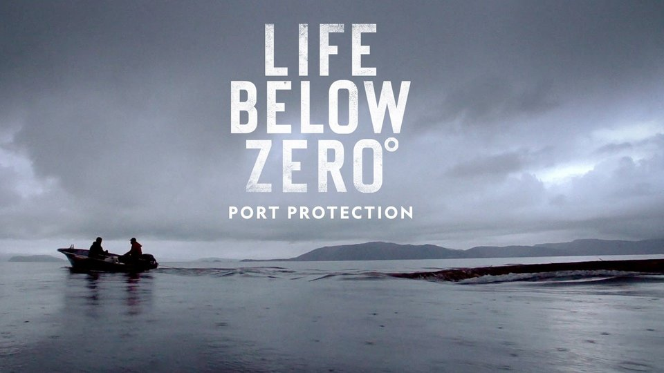 Life Below Zero: Port Protection - Nat Geo