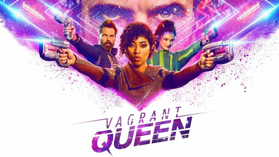 Vagrant Queen - Syfy