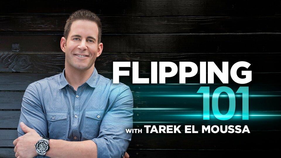 Flipping 101 w/ Tarek El Moussa (HGTV)