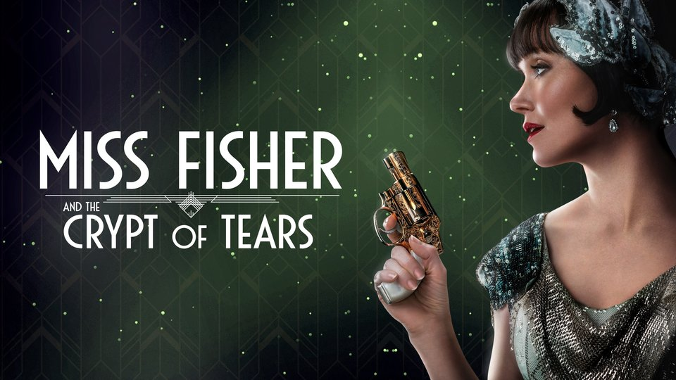 Miss Fisher and the Crypt of Tears - Acorn TV
