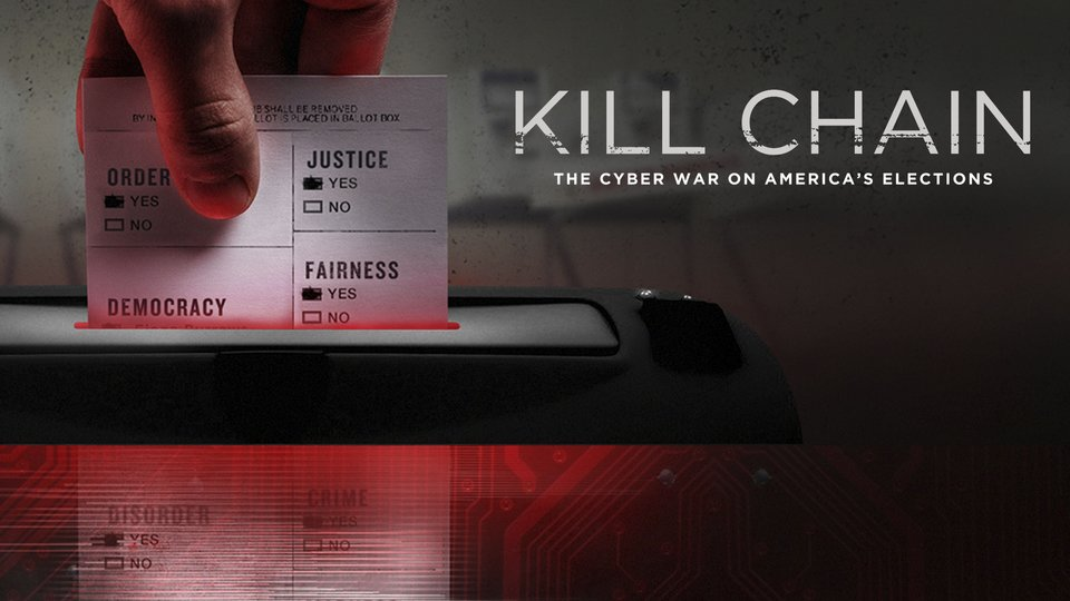 Kill Chain: The Cyber War on America's Elections - HBO