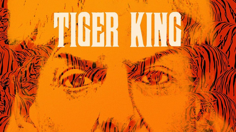 Tiger King - Netflix