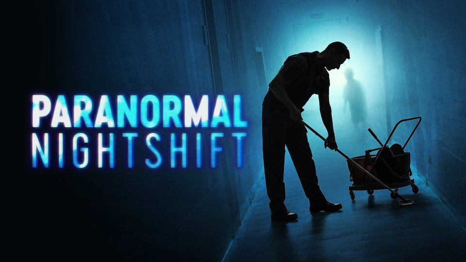 Paranormal Nightshift (Travel Channel)
