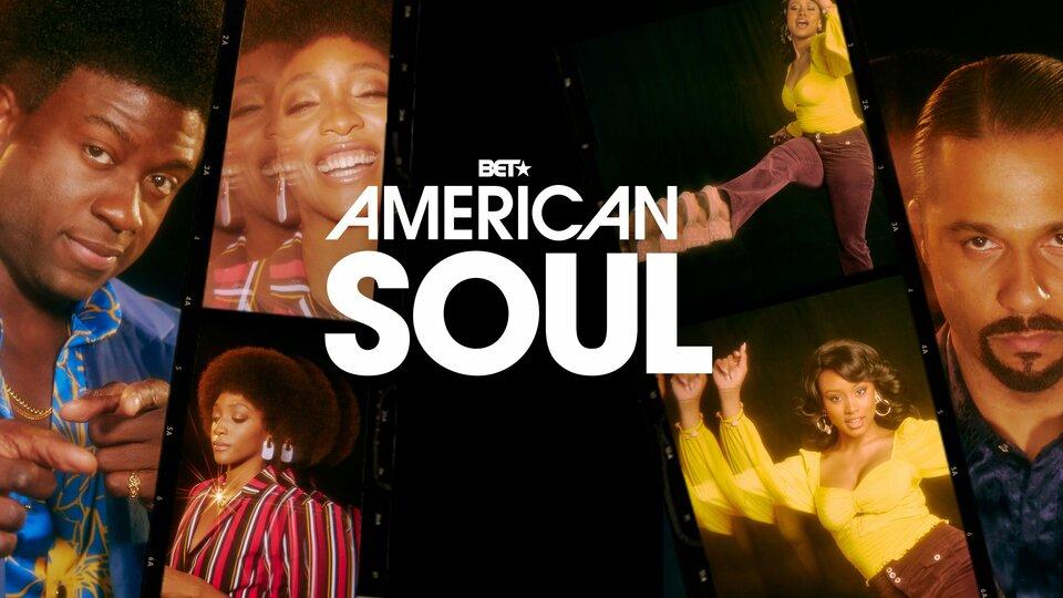 American Soul - BET