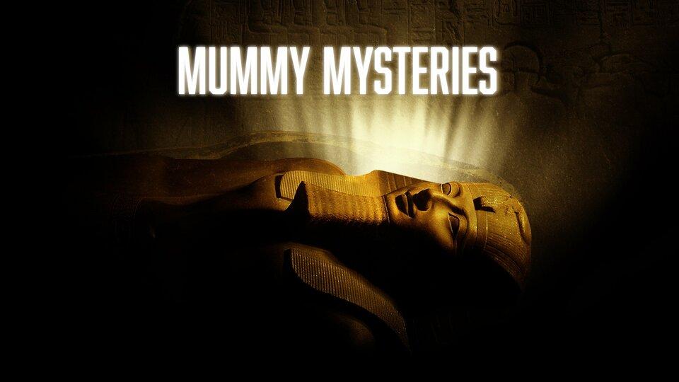 Mummy Mysteries - Travel Channel