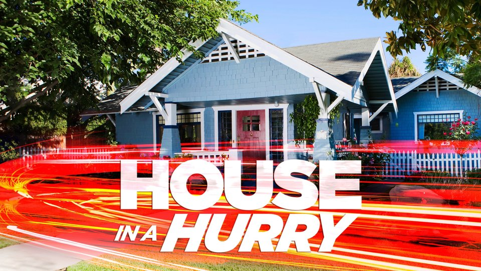 House in a Hurry - HGTV