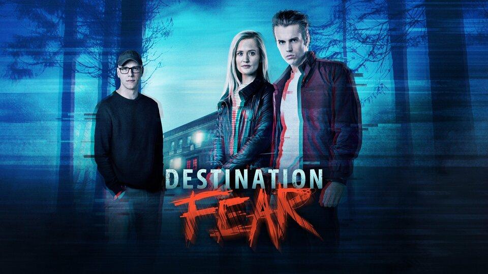 Destination Fear (Travel Channel)