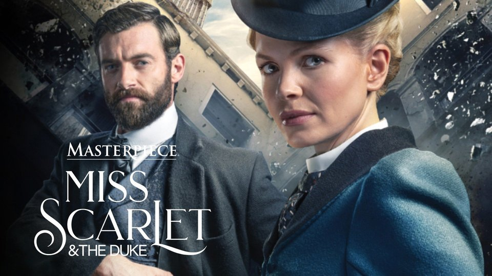 Miss Scarlet and the Duke - PBS