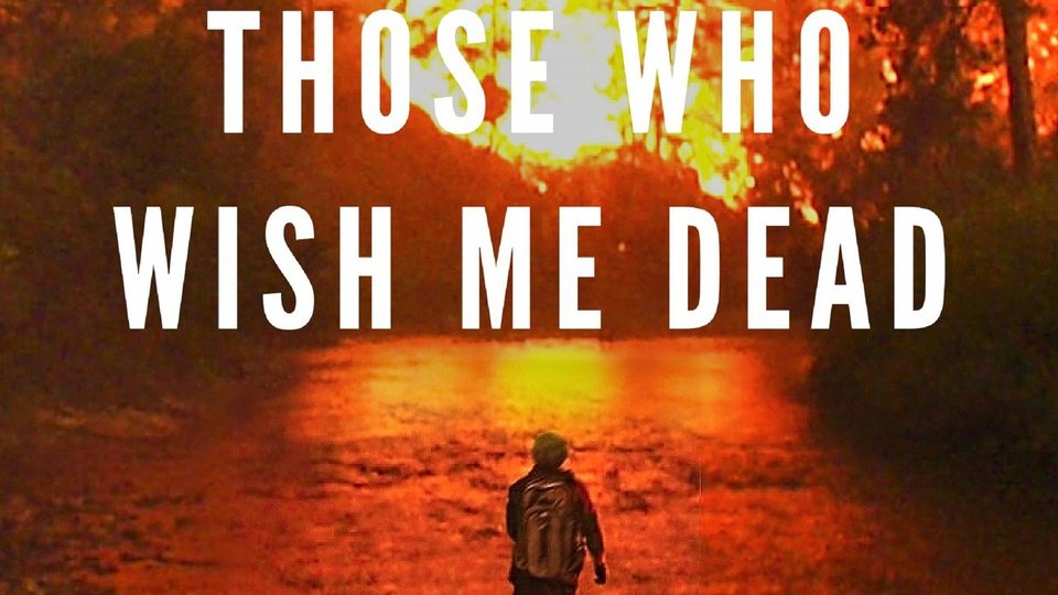 Those Who Wish Me Dead - HBO Max