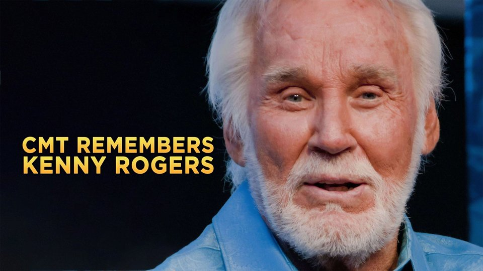 CMT Remembers Kenny Rogers - CMT