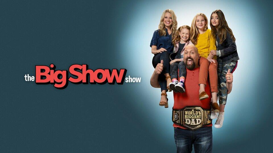The Big Show Show - Netflix