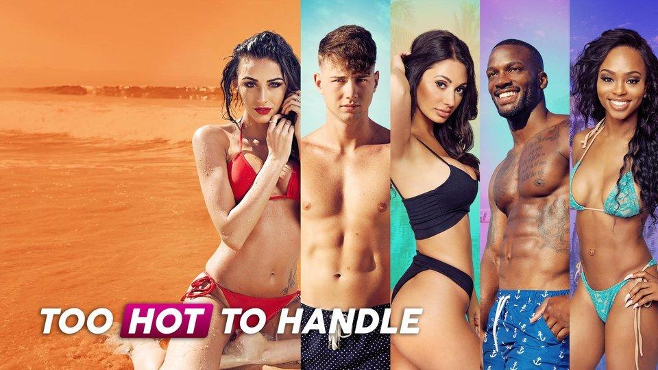 Too Hot to Handle (Netflix)