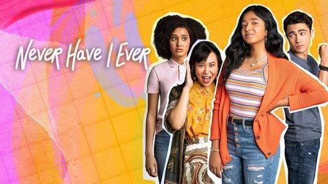 Never Have I Ever - Netflix