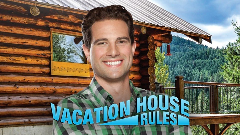 Vacation House Rules - HGTV