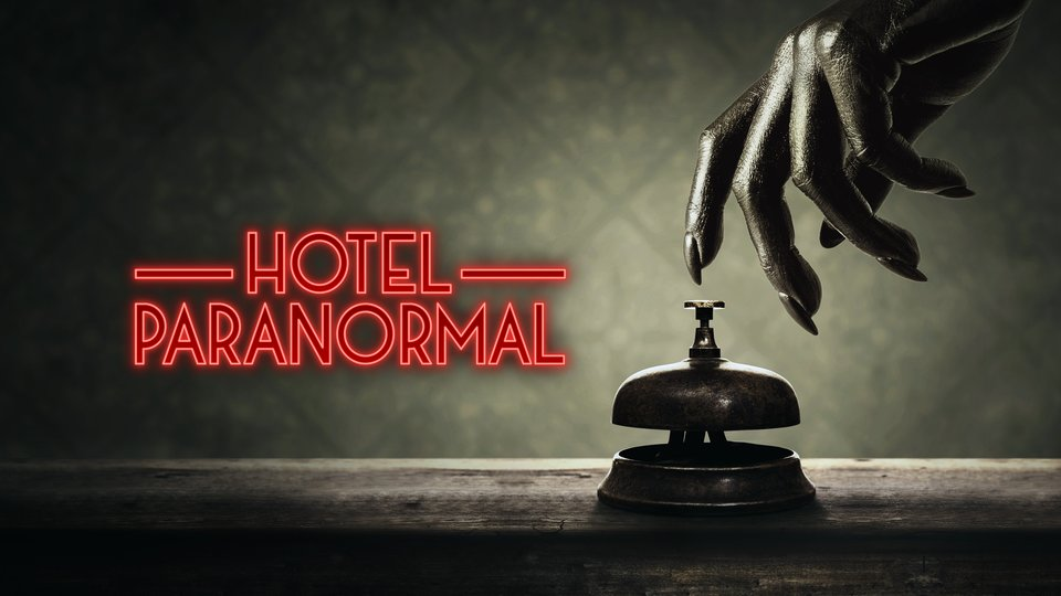 Hotel Paranormal - Travel Channel