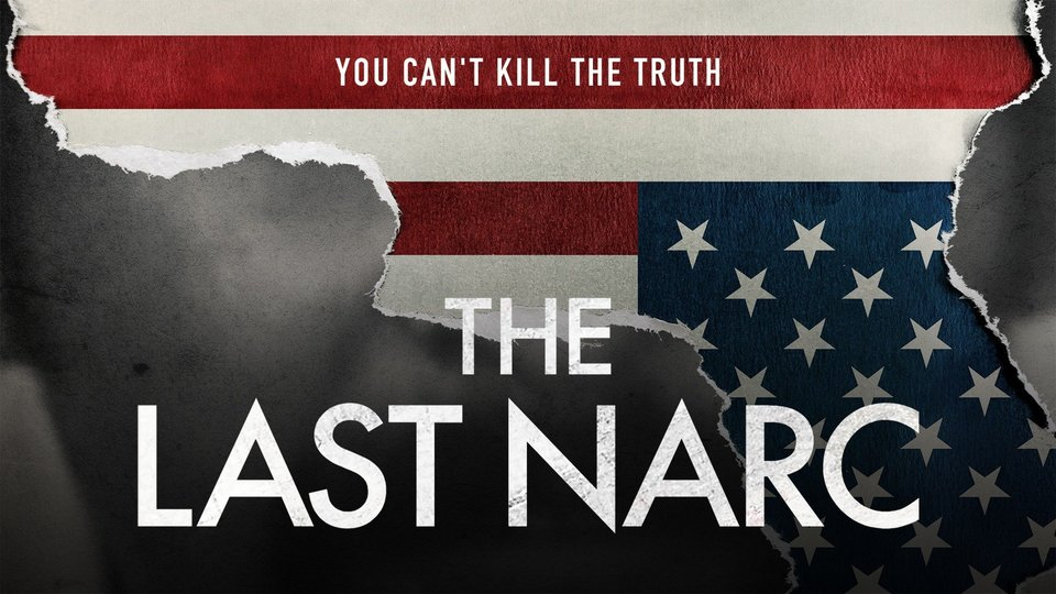 The Last Narc (Amazon Prime Video)