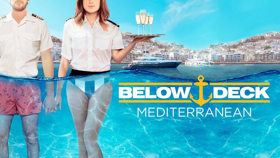 Below Deck Mediterranean (Bravo)