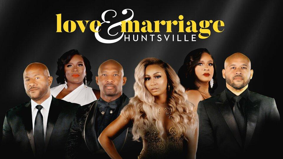 Love & Marriage: Huntsville - OWN