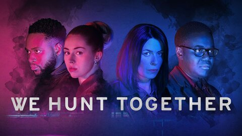 We Hunt Together (Showtime)
