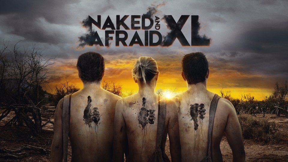 Naked and Afraid XL - Discovery Channel