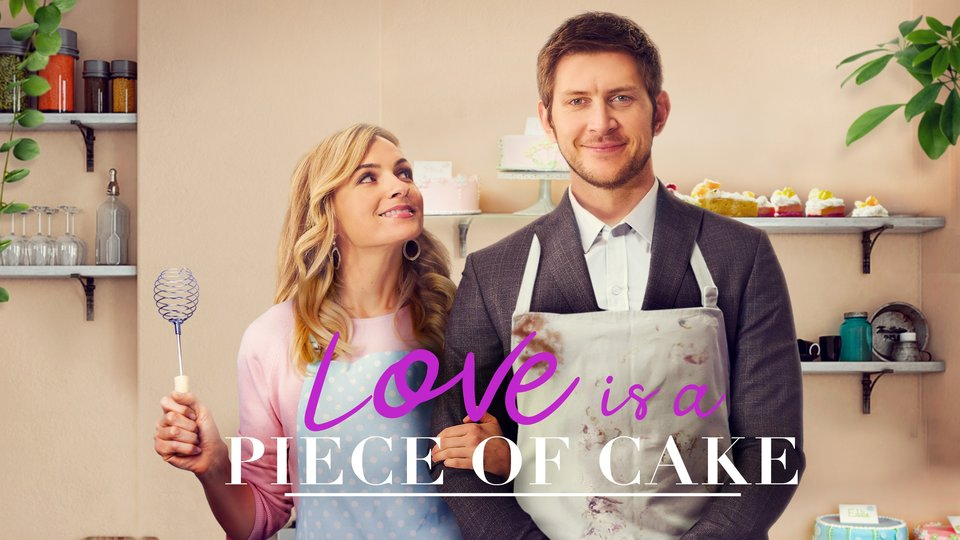 Love Is a Piece of Cake - UPtv