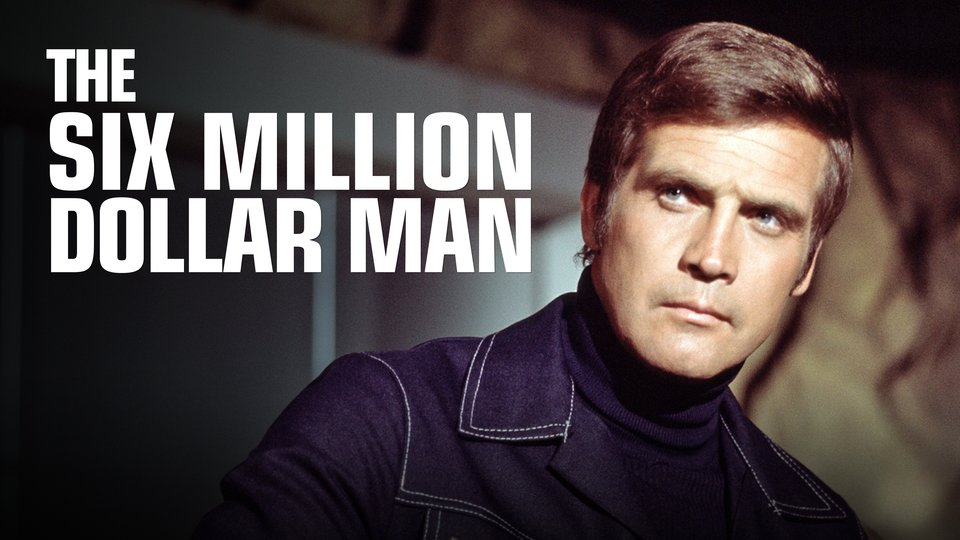 The Six Million Dollar Man (ABC)