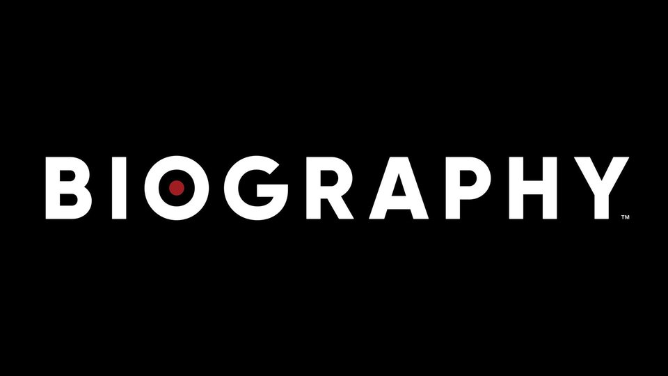 Biography - A&E