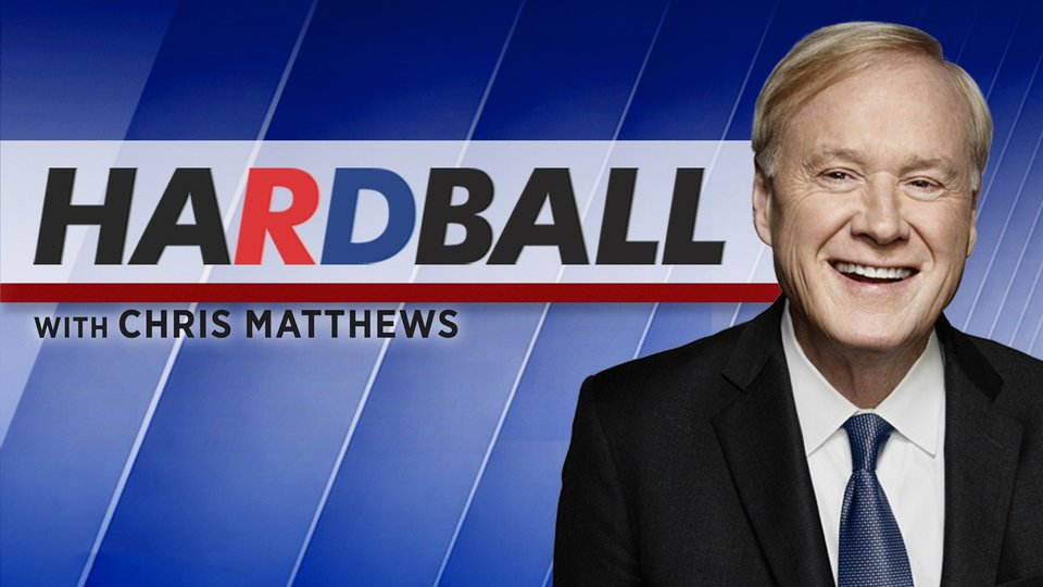 Hardball With Chris Matthews - MSNBC