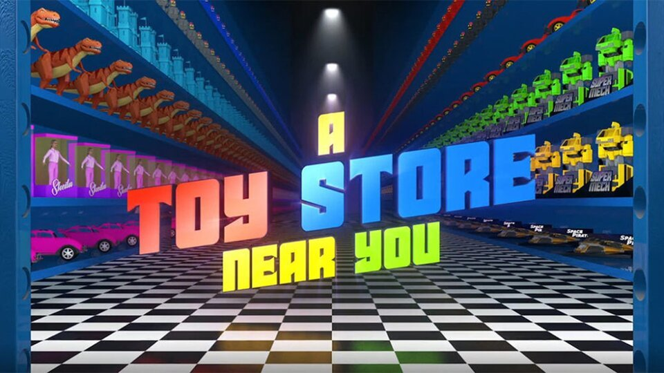A Toy Store Near You (Amazon Prime Video)