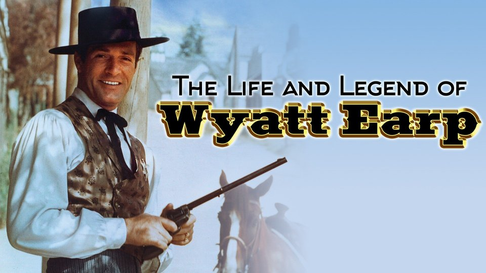 The Life and Legend of Wyatt Earp - ABC