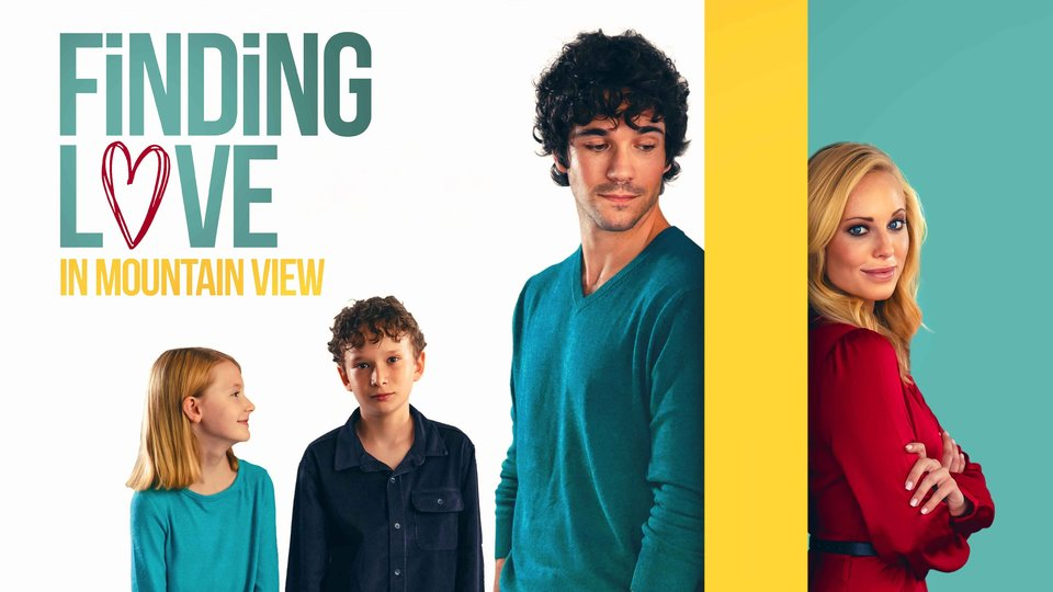 Finding Love in Mountain View - Hallmark Movies & Mysteries