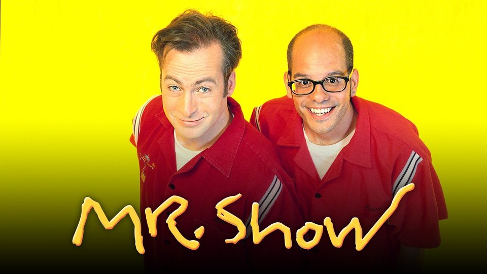 Mr. Show With Bob and David - HBO