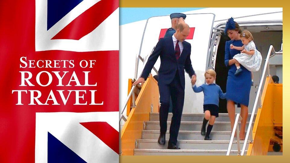 Secrets of Royal Travel - PBS