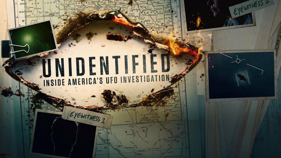 Unidentified: Inside America's UFO Investigation (History Channel)