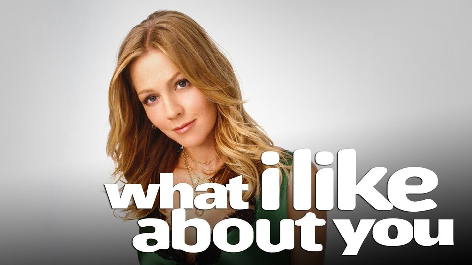 What I Like About You - The WB
