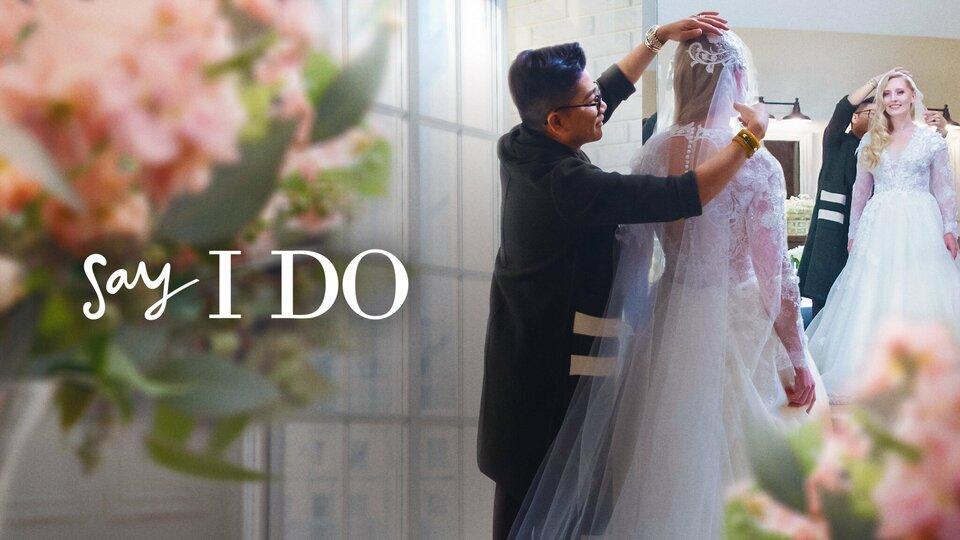 Say I Do: Surprise Weddings - Netflix