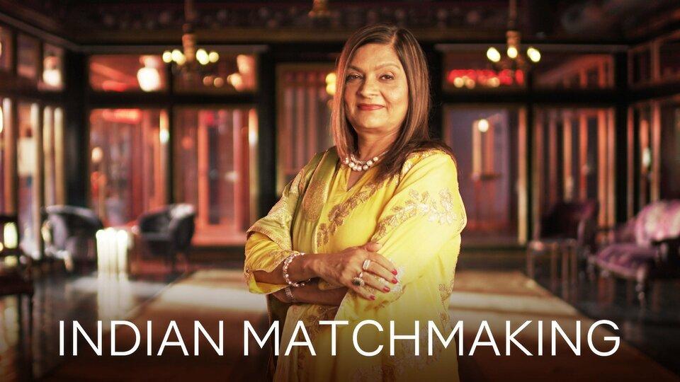 Indian Matchmaking - Netflix