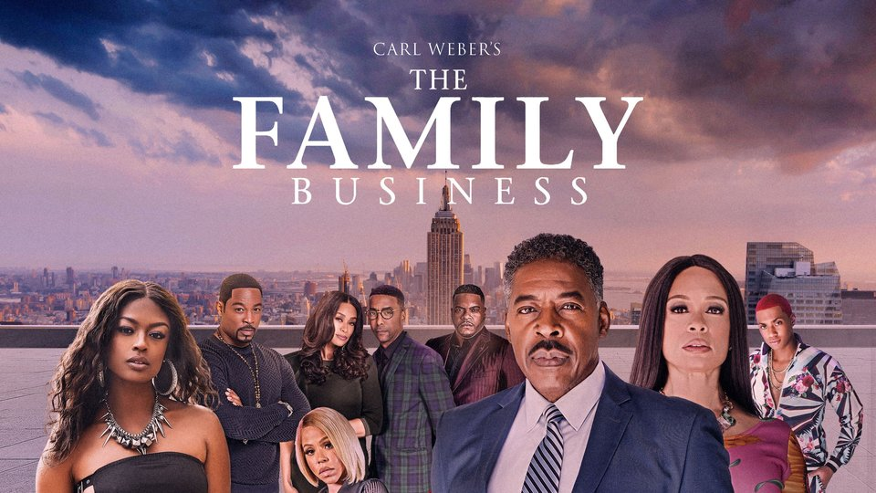 Carl Weber's The Family Business - BET+