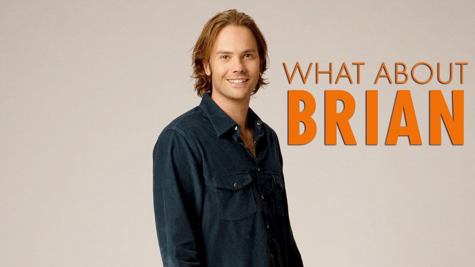 What About Brian - ABC