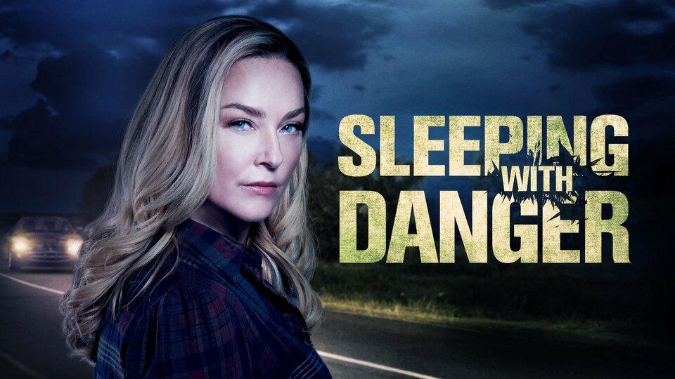 Sleeping with Danger - Lifetime